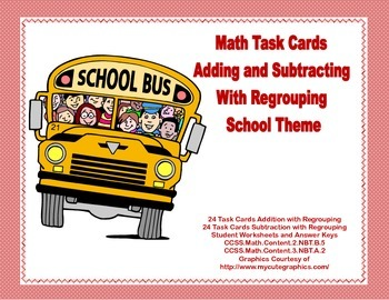 Math Task Cards-Adding and Subtracting With Regrouping-School Theme