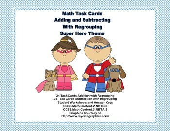 Math Task Cards-Adding and Subtracting With Regrouping-Sup