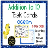 Addition to 10 ~ Ocean Math Center - Task Cards