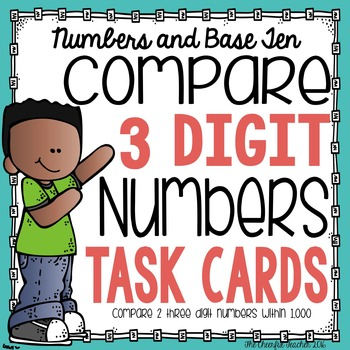 Math Task Cards: Compare 3-Digit Numbers