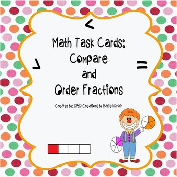 Compare and Order Fractions: Math Task Cards and PowerPoint Show