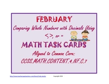 Math Task Cards Comparing Whole Numbers with Decimals February Valentine