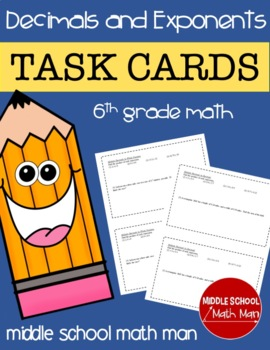 Math Task Cards (Decimals and Exponents) for 6th Grade Math