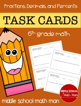 Math Task Cards (Fractions, Decimals, and Percents) - 6th Grade Math