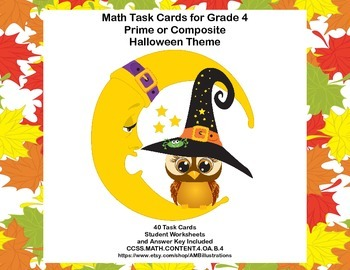 Math Task Cards Grade 4  Prime or Composite Halloween Theme CCSS