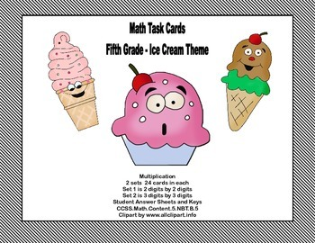 Math Task Cards Grade 5- Multiplication -CCSS.5.NBT.B.5 Ice Cream Theme