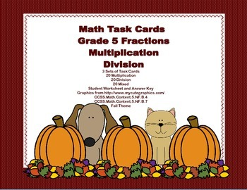 Math Task Cards Grade 5 Multiplication/Division of Fractio