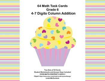 Math Task Cards Grade 6 Adding Multi-Digit Numbers -CCSS.M