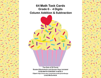 Math Task Cards Grade 6 Subtracting & Adding Multi-Digit Numbers