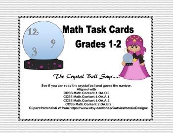 Math Task Cards- Grades 1-2 CCSS -The Crystal Ball Says…..