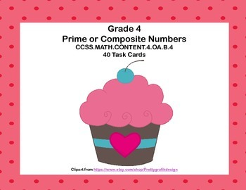 "Math Task Cards Grades 4  ""Prime or Composite?"" CCSS.4.OA.B.4"