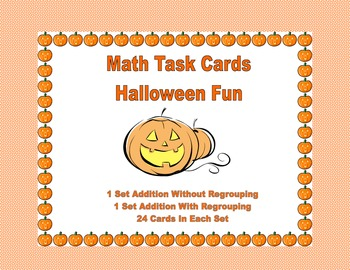 Addition With & Without Regrouping-Math Task Cards- Halloween Theme
