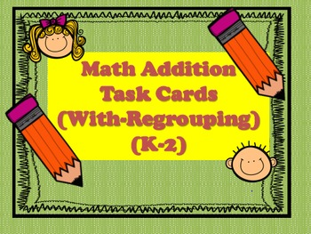 Math Task Cards (K-2) With Regrouping
