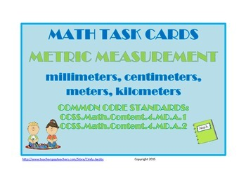 Math Task Cards Metric Measurement