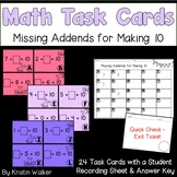 Math Task Cards - Missing Addends for Making 10