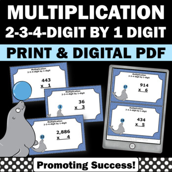 Multiplication 2-3-4 Digit by 1 Digit Task Cards 4th 5th Grade