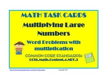 Math Task Cards Multiplying Large Numbers Word Problems