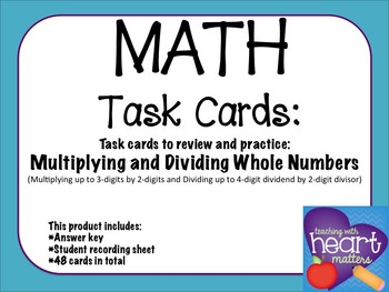 Math Task Cards: Multiplying and Dividing whole numbers