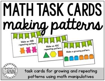 Math Task Cards: Making Patterns