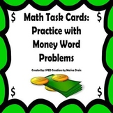 Money Word Problems: Math Task Cards and PowerPoint Show