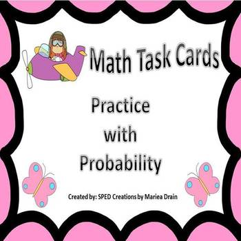 Probability: Math Task Cards and PowerPoint Show