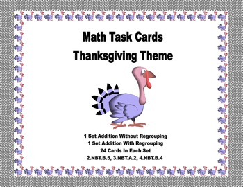 Math Task Cards- Thanksgiving Theme-Addition With & Without Regrouping