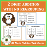Math Task Cards - Two Digit Addition With No Regrouping +