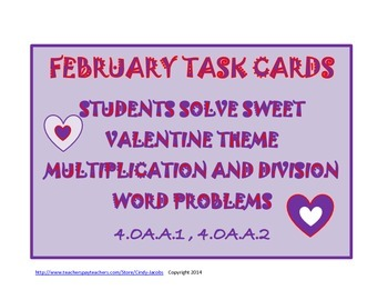 Math Task Cards, Word Problems, Multiplication and Division, February Task Cards