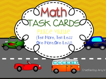 Math Task Cards for Place Value {Ten More, Ten Less, One M