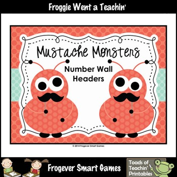 "Number Wall Posters/Headers--Number Sense ""Mustache Monsters"""