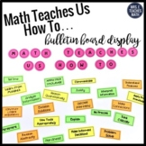 Math Teaches Us How To... Bulletin Board or Door Display