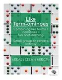 Like Term-ominoes: Dominoes meets Combining Like Terms (8.