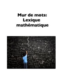 Math Terms in French (Word Wall), or Mur de mots: Lexique mathématique