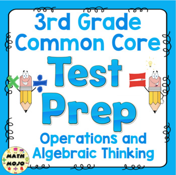 Math Test Prep (3rd Grade Common Core) Operations and Algebraic Thinking