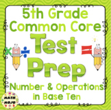Math Test Prep (5th Grade Common Core) Number and Operations in Base Ten