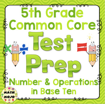 Math Test Prep (5th Grade Common Core) Number and Operatio