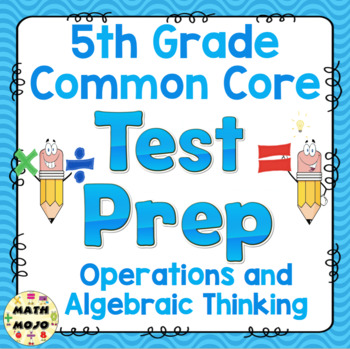 Math Test Prep (5th Grade Common Core) Operations and Algebraic Thinking
