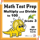 Math Test Prep ... Grade 3 Multiply and Divide to 100... Digital Paperless Cards
