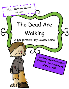 Math Test Prep Review Game: The Dead are Walking: 5th (Coo