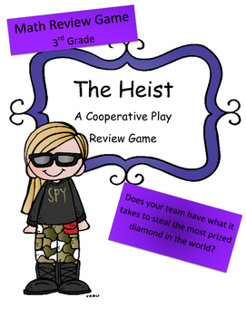 Math Test Review Game 3rd Grade: The Heist (Cooperative Pl