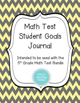 Math Test Student Goals Journal - to be used with 5th Grade Math Test Bundle