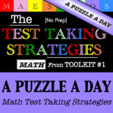 Math Test Taking Strategies - A Puzzle a Day (from Toolkit #1)