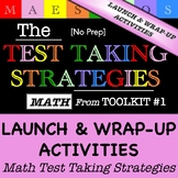 Math Test Taking Strategies - Launch and Wrap Up Activitie