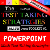 Math Test Taking Strategies - PowerPoint (from Toolkit #1)