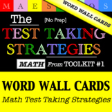 Math Test Taking Strategies - Word Wall Cards (from Toolkit #1)