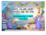 Multiplying by 0, 1, and 2-Math-The Game Wizard! Interactive Activity!