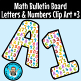 Math Theme Easy Cut Bulletin Board Letters and Numbers Clip Art- Volume 3