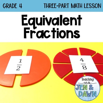 Math Three Part Lesson Equivalent Fractions