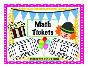 Math Tickets: Numbers 0-20, 2-D & 3-D shapes