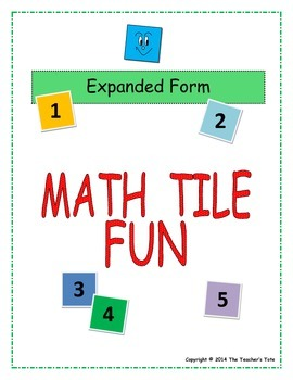Expanded Form: Math Tile Fun